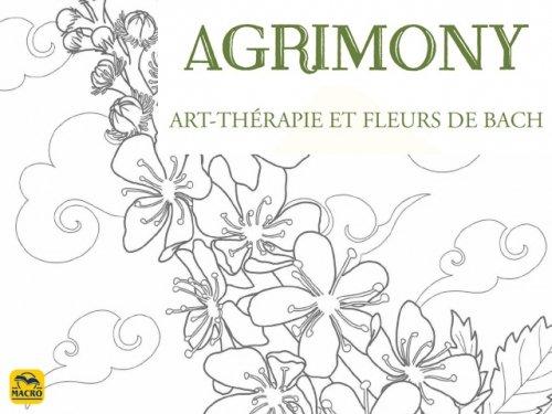L'AGRIMONY : Fleurs de Bach et Art-Thérapie