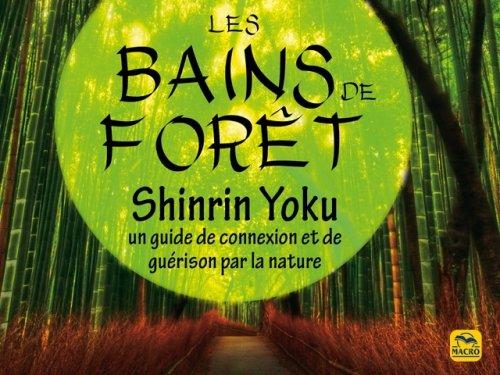 """SHINRIN YOKU ( ou comment faire un """"bain de forêt"""")"""