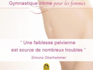 Une gymnastique vitale et intime pour les femmes (méthode Gymintima)
