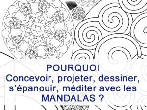 Pourquoi dessiner, colorier, concevoir... des mandalas ?