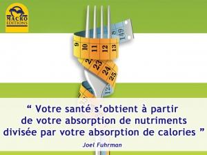 Bien s'alimenter pour maigrir, l'équation santé du dr. Fuhrman