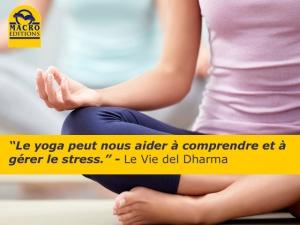 Stress: le yoga peut nous aider à le comprendre et à le gérer