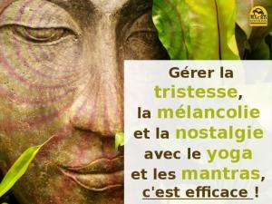 Yoga et Mantras contre la tristesse : 7 manières de retrouver le moral