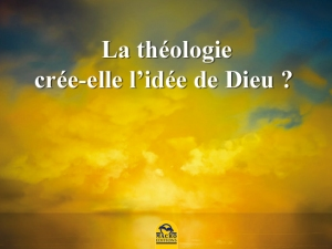 La théologie ou comment produire et créer l'idée de Dieu