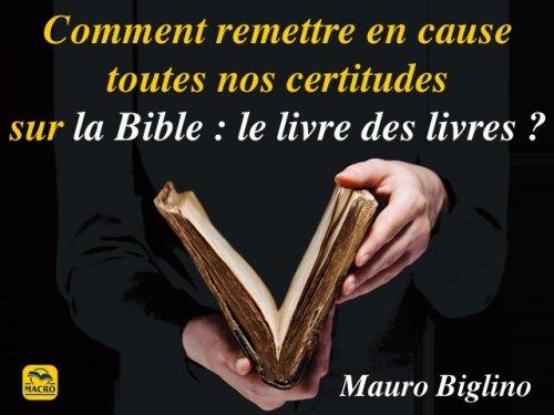 Lire Mauro Biglino signifie éprouver constamment le vertige !