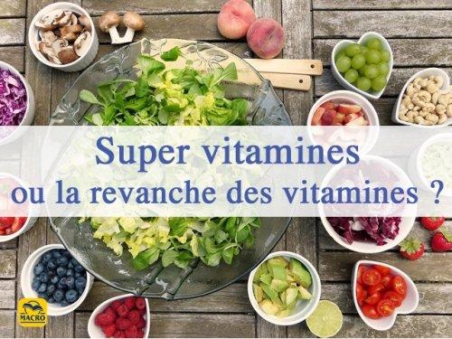 À quoi servent les vitamines : mode ou revanche ?