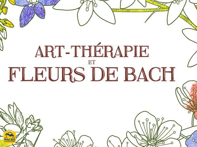 ART-THÉRAPIE & Fleurs de BACH