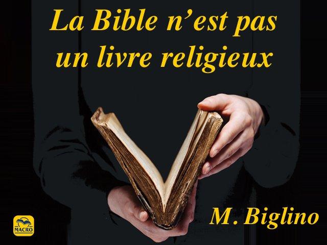 La vérité nue, l'histoire dévoilée, risquent de ne pas plaire : parlons de la Bible