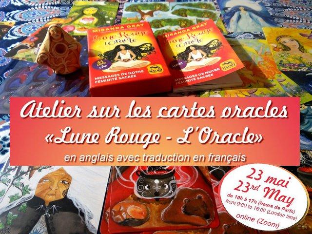 """Atelier avec Miranda Gray - Tirage des cartes """"Lune Rouge"""""""