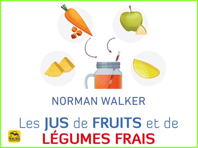 Les jus de fruits et de légumes... oui mais exclusivement frais !