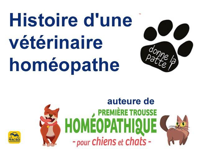 Histoire d'une vétérinaire homéopathe