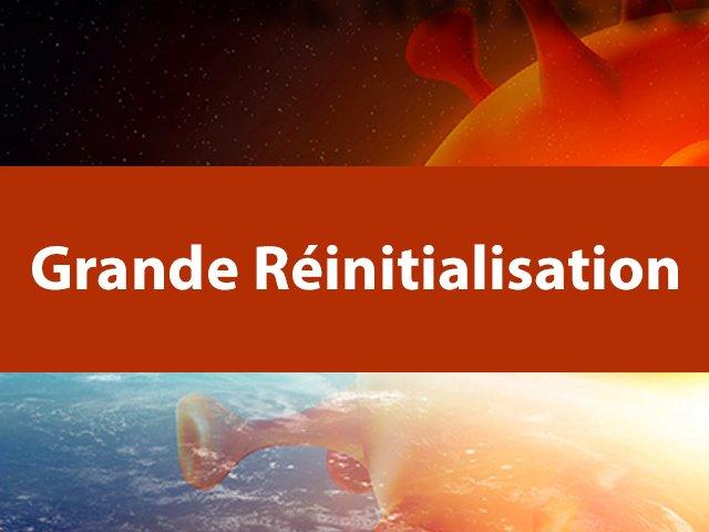 Covid-19 et Grande Réinitialisation