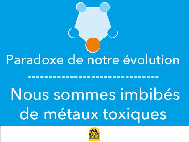 Les métaux toxiques sont tout sauf inoffensifs !