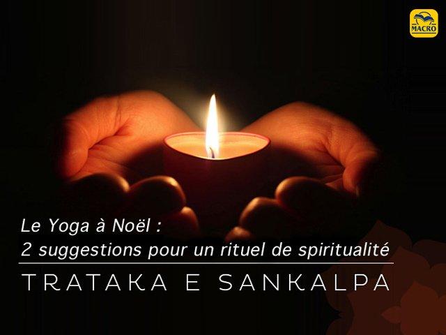 Le yoga à Noël avec 2 rituels de spiritualité de Cinzia Picchioni !