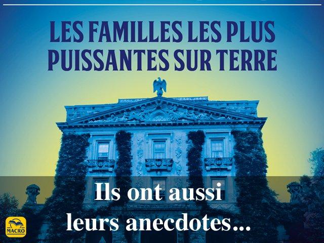 Historiettes de grandes familles\dynasties (1\2)