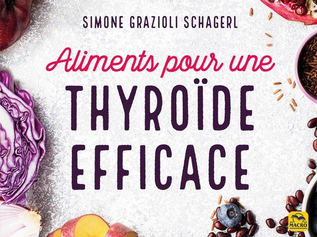 extrait du livre : aliments pour une thyroide efficace