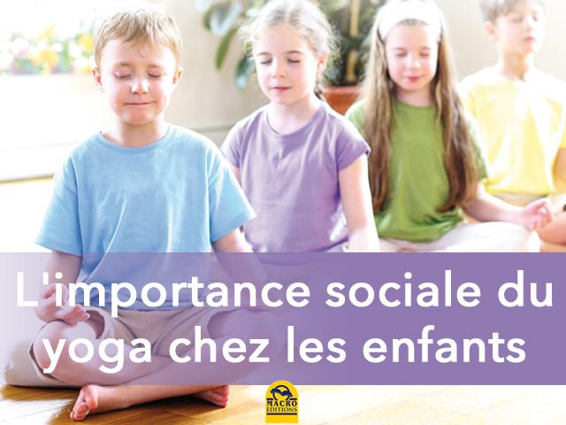 L'importance sociale du yoga pour les enfants