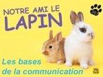La comunication de lapin en famille