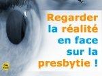 Regarder la réalité en face sur la presbytie !