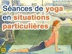Séances de yoga en situations particulières