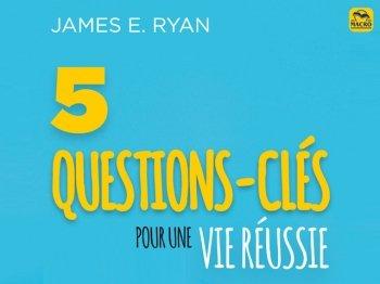 Pourquoi poser des questions ? ... surtout les 5 plus importantes !