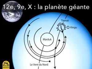 La planète géante 12e, 9e, X...