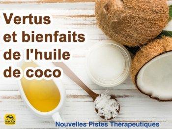 Vertus et bienfaits de l'huile de coco