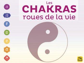 Chakras, ganglions nerveux et énergie vitale !