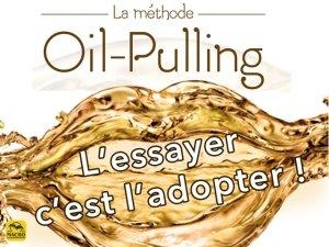 Gandouch : Pourquoi essayer la méthode d'Oil-Pulling ?
