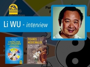 interview sur la médecine traditionnelle chinoise (MTC) : Li WU