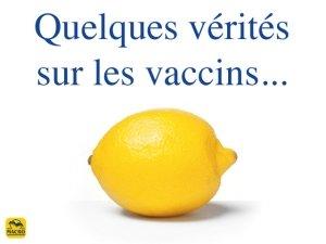 Quelques vérités sur la vaccination...