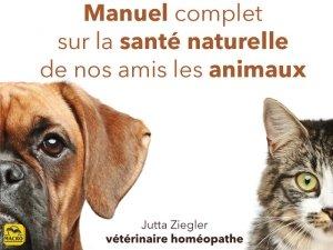 La santé (naturelle) de nos animaux préférés !