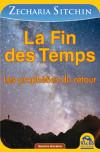 la fin des temps - sitchin - macro editions - nouvelle editions