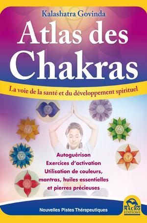atlas des chakras - Kalashatra Govinda - macro editions