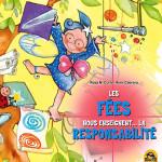 Les fées nous enseignent la responsabilité - LIVRE jeunesse enfant MACRO EDITIONS