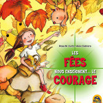 Les fées nous enseignent le courage - livre enfant jeunesse - Macro Junior