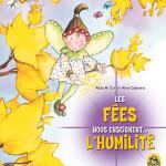 Les fées enseignent l'humilité - LIVRE jeunesse Macro Editions
