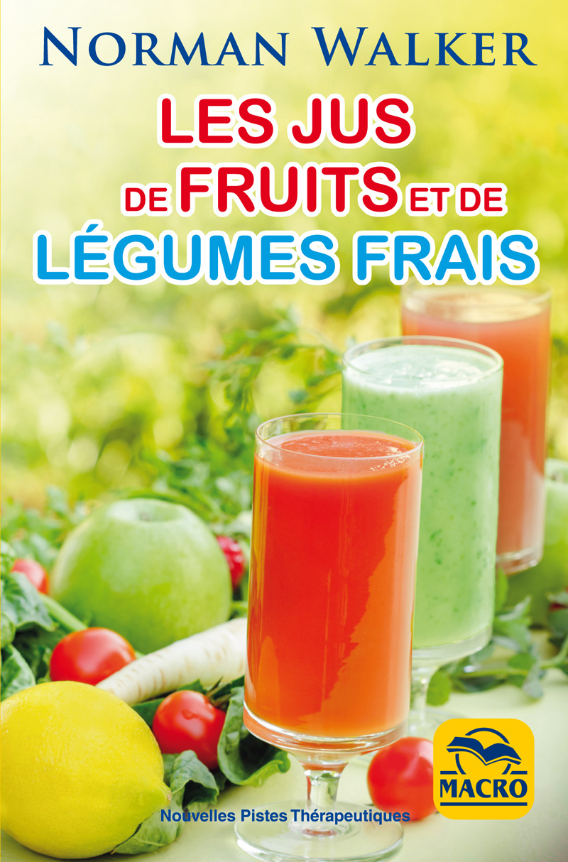 les jus de fruits et de l gumes frais un livre de norman walker. Black Bedroom Furniture Sets. Home Design Ideas