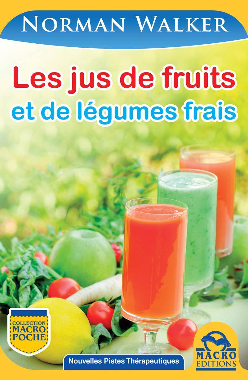 Les jus de fruits et de l gumes frais ebook mobi de - Conservation jus de fruit frais ...