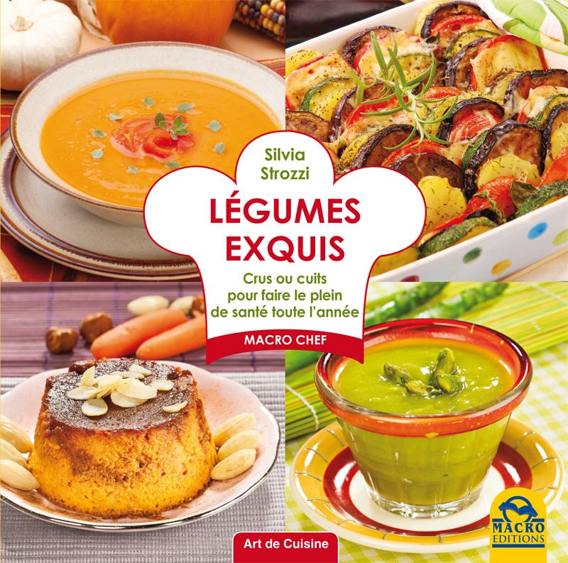 L gumes exquis livre recettes de silvia strozzi for Livre cuisine legumes