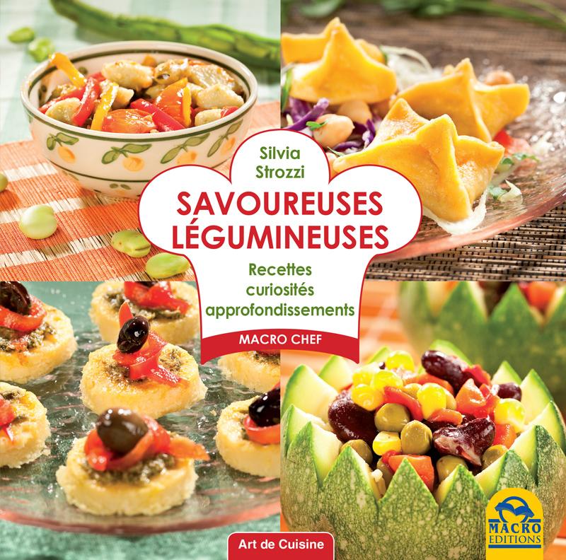 Savoureuses l gumineuses un livre de recette de silvia for Nouveautes livres cuisine