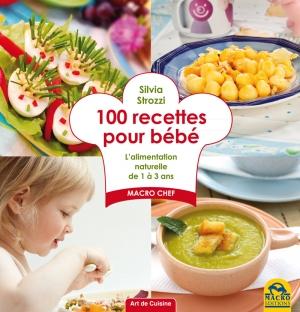 100 recettes pour bébé - Livre