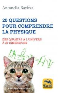 20 questions pour comprendre la PHYSIQUE - Livre