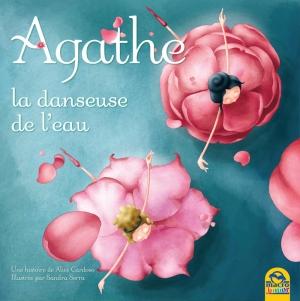 Agathe et la Danseuse de l'Eau - Livre