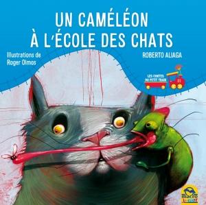 Un caméléon à l'école des chats - Livre