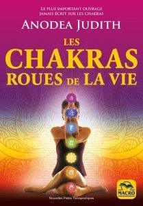 Les chakras roues de la vie - Livre