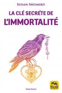 La Clé secrète de l'immortalité - Livre