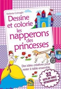 Dessine et colorie les napperons des Princesses - Livres
