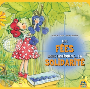 Les fées nous enseignent... la solidarité - Livre