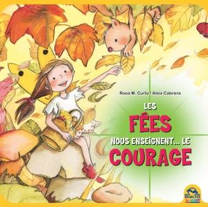 Les fées nous enseignent... le courage - Livre
